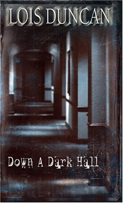 'Down a Dark Hall'